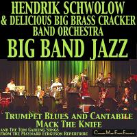 HENDRIK SCHWOLOW & SWINGING BIG BAND JAZZ * Delicious Big Brass Cracker Band Orchestra im COTTON CLUB